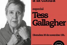 Peleando a la contra: especial Tess Gallagher, en Rata Corner