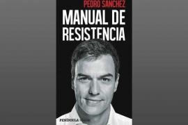 Pedro Sánchez publicará este mes un libro, 'Manual de resistencia'