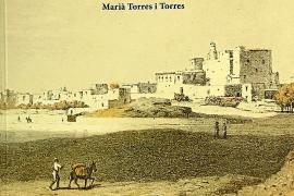 Marià Torres Torres repasa toda la historia del pueblo de Sant Antoni en su nuevo ensayo