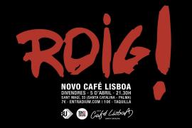 La banda de Manacor Roig! actuará en Novo Café Lisboa