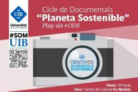El ciclo de documentales 'Planeta sostenible' se proyecta en el Centre de Cultura sa Nostra