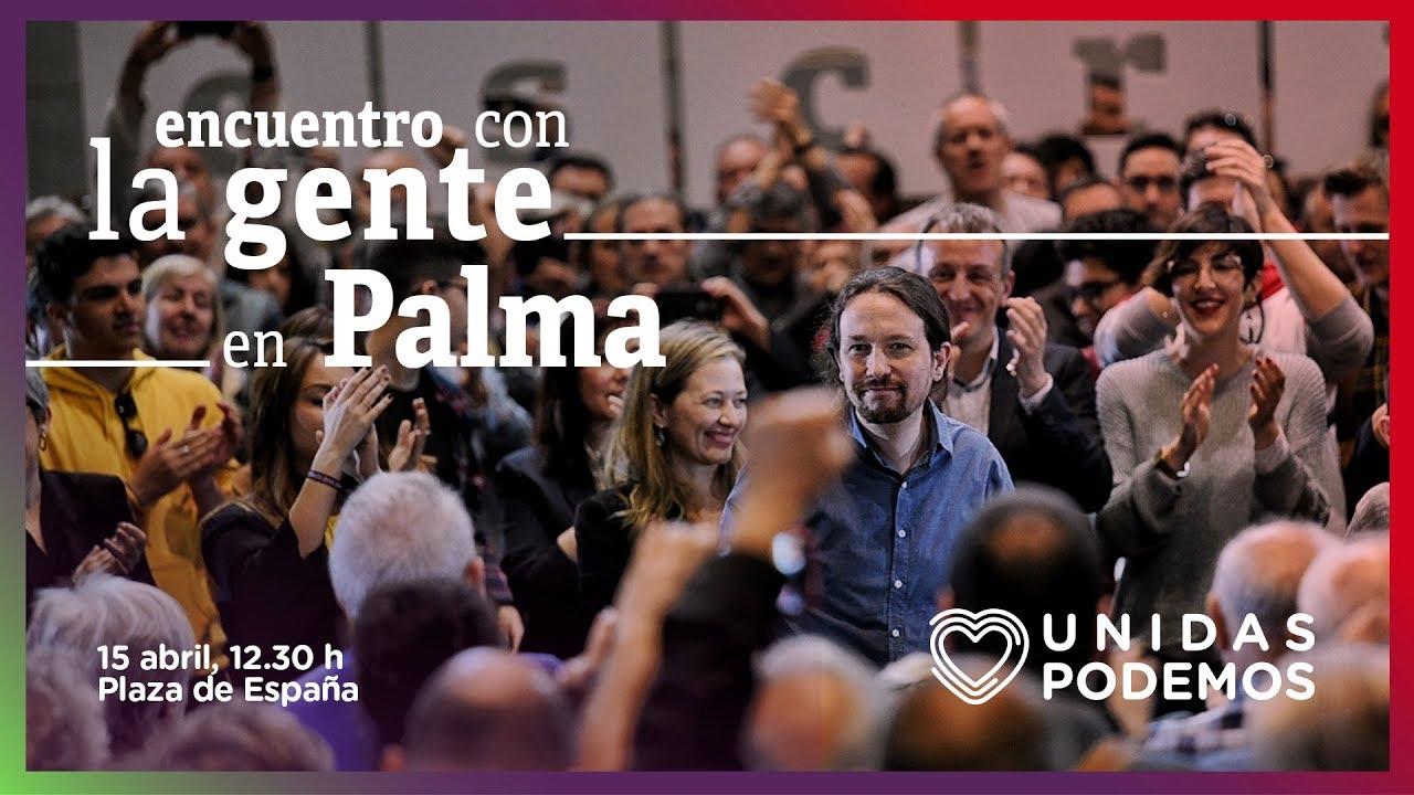 Así ha sido el mitin de Pablo Iglesias en Palma