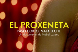 El cine Augusta estrena este viernes el documental 'El proxeneta' sobre la prostitución