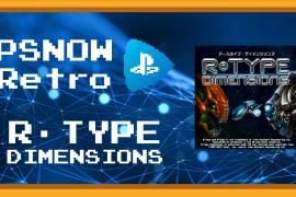 PSNOW RETRO R-TYPE