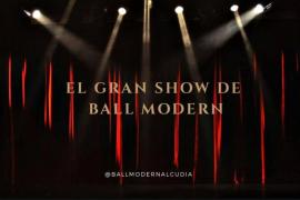 El Auditori d'Alcúdia acoge 'El Gran Show de Ball Modern'