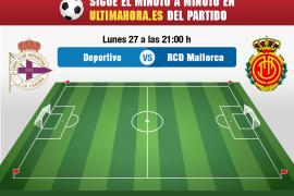 Deportivo-Mallorca, en directo