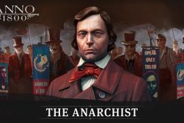 """""""El Anarquista"""" llega a Anno 1800"""