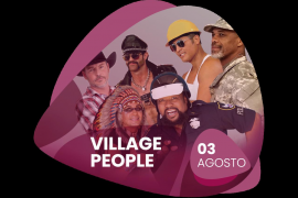 Village People, la banda más divertida e icónica, en Port Adrinao