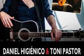Dani Higiénico & Toni Pastor