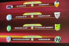 Schalke-Athletic, Atlético-Hannover y AZ Alkmaar-Valencia, duelos en cuartos