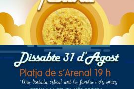 Las tortillas tomarán el domingo 31 de agosto la playa de s'Arenal de Sant Antoni
