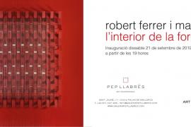 'L'interior de la forma' de Robert Ferrer i Martorell se expone en Pep Llabrés esta Nit de l'Art 2019