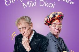 Humor en Mallorca: Enrique San Francisco y Miki d'Kai en Trui Teatre