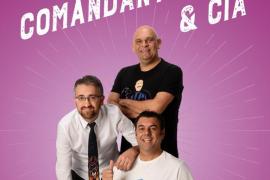 Humor en Mallorca: 'Comandante Lara & Cía' en Trui Teatre dentro del Fesjajá