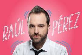 El Fesjajá 2019 lleva a Raúl Pérez al Trui Teatre