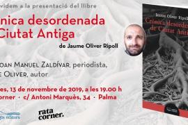 Jaume Oliver presenta 'Crònica desordenada de Ciutat Antiga' en Rata Corner