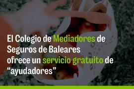 El Colegio de Mediadores de Seguros de Baleares ofrece un servicio gratuito de ayudadores los días 14 y 15 de noviembre