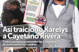 La traición de Karelys a Cayetano Rivera