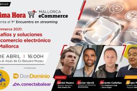 Ultima Hora Mallorca eCommerce 2021: Desafíos y soluciones del comercio electrónico en Mallorca