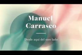 Canción 'Desde aquí del otro lado' de Manuel Carrasco